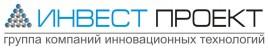 """Группа компаний инновационных технологий """"ИНВЕСТ ПРОЕКТ"""""""